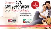 Le Concours 1 an sans hypothèque avec Royal LePage (royallepage.ca/1an) offre à vos clients de courir la chance de gagner 1 an sans paiements hypothécaires.